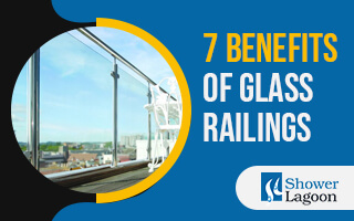 7 Benefits of Glass Railings