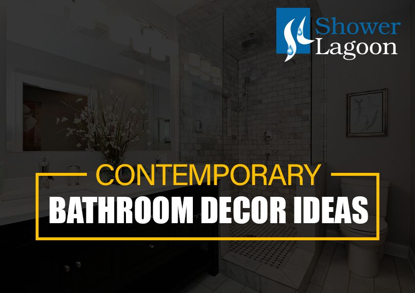 Contemporary Bathroom Decor Ideas