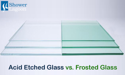 Acid etched glass vs. frosted glass