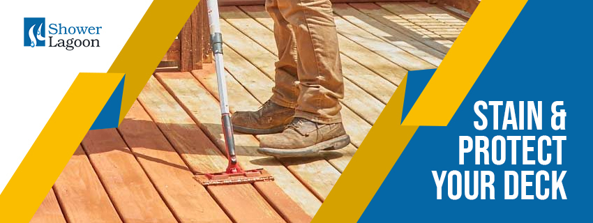 Stain and Protect Your Deck